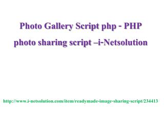 Photo Gallery Script php - PHP photo sharing script –i-Netsolution