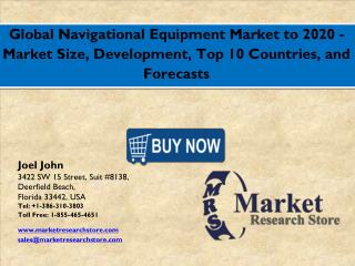 2017 Forecast -  Navigational Equipment MGlobal Market, Industry Growth,Statistics and Insights to 2020