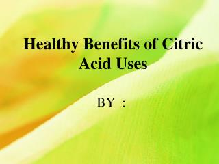 Citric Acid uses