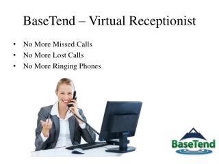BaseTend Telephone Answering Service in Arkasnas