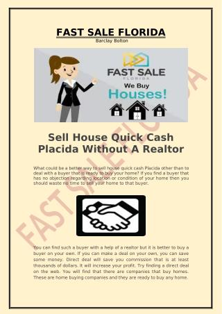 Sell House Quick Cash Placida Without A Realtor