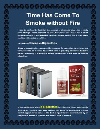 Time Has Come To Smoke without Fire - E-Cigarettes Shop