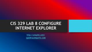 CIS 329 LAB 8 CONFIGURE INTERNET EXPLORER