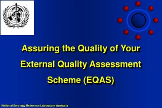 Assuring the Quality of Your External Quality Assessment Scheme EQAS