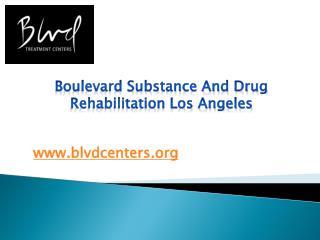 Boulevard Substance and Drug Rehabilitation Los Angeles