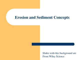 Erosion and Sediment Concepts