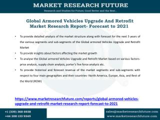 Armored Vehicles Upgrade And Retrofit Market Research Report- Forecast to 2021