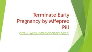 Get Early Pregnancy Termination by Mifeprex