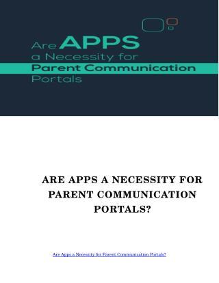 Parent Communication Portal Apps A Necessity?