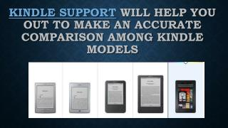 Kindle support will help you out to make an accurate comparison among kindle models
