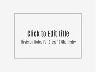 Revision Notes For Class 12 Chemistry