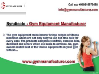 Syndicate Gym - Most Preferred Fitness Equipments Manufacturers in Delhi