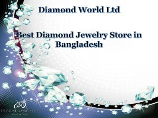 Best Diamond Jewelry Store in Bangladesh