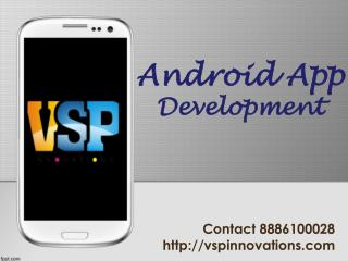Android Application Development Services Vijayawada, Mobile App Development Vijayawada – VSP Innovations