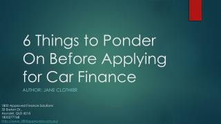 6 Things to Ponder on Before Applying for Car Finance
