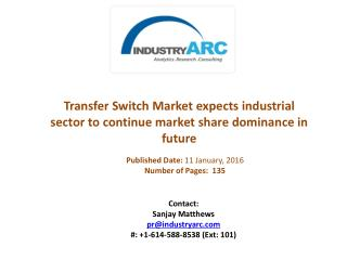 Transfer Switch Market boosted by hopes of 300 million Indians to gain electricity