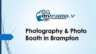 Photography & Photo Booth in Brampton