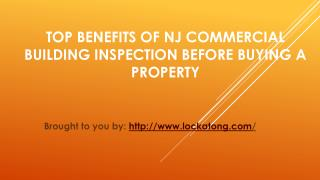 Top Benefits Of NJ Commercial Building Inspection Before Buying A Prop