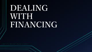 How to Deal with Financing