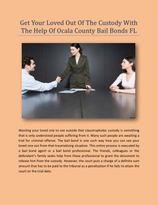 Get Your Loved Out Of The Custody With The Help Of Ocala County Bail Bonds FL