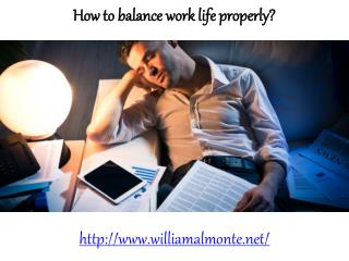 How to balance work life properly?