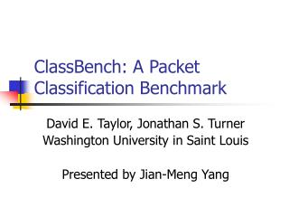 ClassBench: A Packet Classification Benchmark