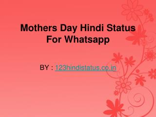 Latest Mothers Day Whatsapp status In Hindi