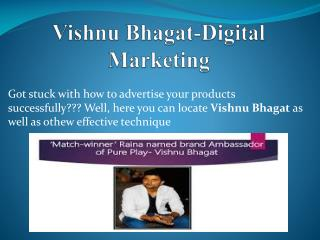 Know About Digital Marketing-Vishnu Bhagat