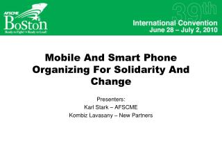 Mobile And Smart Phone Organizing For Solidarity And Change