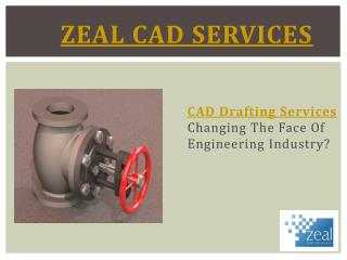 CAD Drafting Services Changing the Face of Engineering Industry?