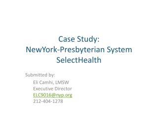 Case Study:   NewYork-Presbyterian System SelectHealth
