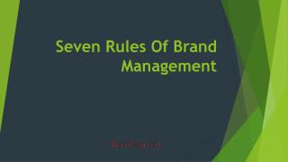 Seven Rules Of Brand Management