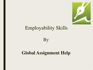 Employability skill sample by Global Assignment Help