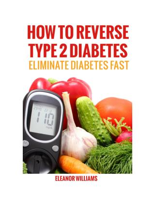 How to reverse type 2 Diabetes