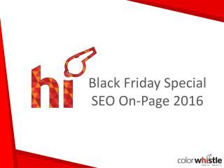 Black Friday Special Tips and Tricks on ON-Page SEO 2016