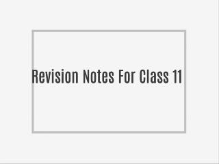 Revision Notes For Class 11 Biology