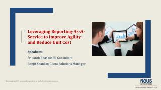Webinar Deck - Leveraging Reporting-as-a-Service to Improve Agility and Reduce Unit Cost