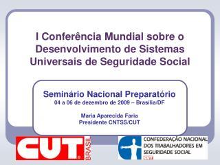 I Confer ncia Mundial sobre o Desenvolvimento de Sistemas  Universais de Seguridade Social