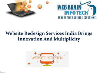 Website Redesign Services India Brings Innovation And Multiplicity