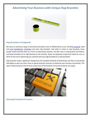 Advertising Your Business with Unique Slap Bracelets