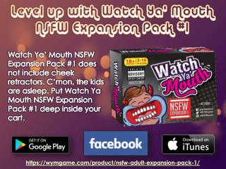 Level up with Watch Ya' Mouth NSFW Expansion Pack #1