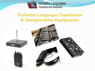 Verbatim Languages Translation & Interpretation Equipments