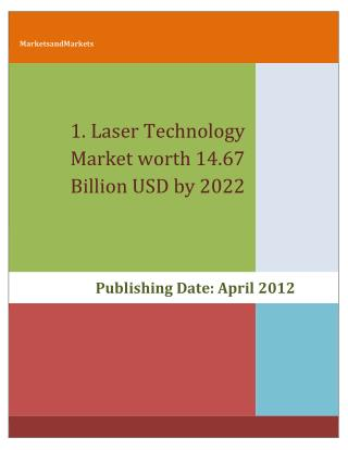 Laser Technology Market worth 14.67 Billion USD by 2022