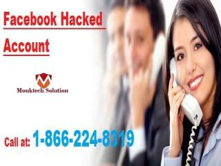 Are You In Trouble Facebook Hacked Account 1-866-224-8319- A specialized tactic to resolution