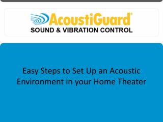 Easy Steps to Set Up an Acoustic Environment in your Home Theater