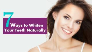 7 Ways to Whiten Your Teeth Naturally