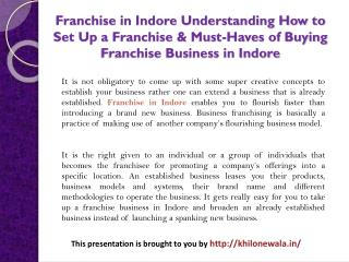 Understanding How to Set Up a Franchise & Must-Haves of Buying Franchise Business in Indore