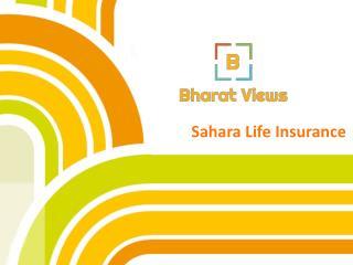 Sahara Life Insurance Plans