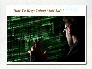 1 8 44 780 6751 How to keep yahoo mail safe