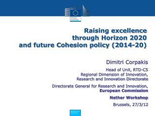 Raising excellence  through Horizon 2020  and future Cohesion policy 2014-20